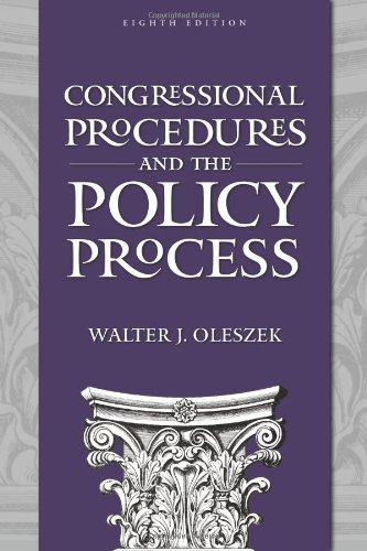 Congressional Procedures and the Policy Process, 8th Edition  8th 2010 (Revised) edition cover
