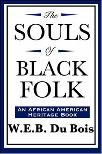 Souls of Black Folk (an African American Heritage Book)  N/A edition cover