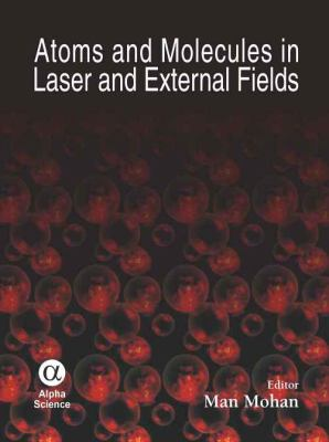 Atoms and Molecules in Laser and External Fields:  2008 edition cover