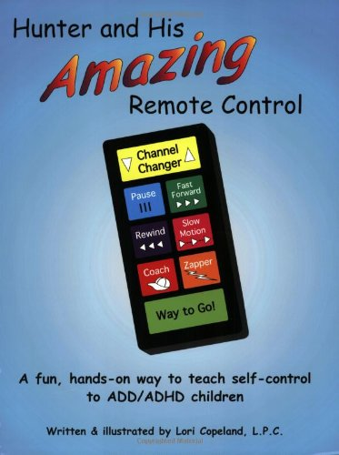 Hunter and His Amazing Remote Control  N/A edition cover