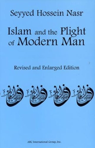 Islam and the Plight of Modern Man : New Revised Edition  2001 edition cover