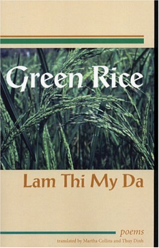 Green Rice Poems by Lam Thi My Da  2004 9781931896139 Front Cover