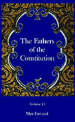 Fathers of the Constitution N/A 9781932109139 Front Cover