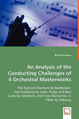 Analysis of the Conducting Challenges of 4 Orchestral Masterworks   2008 edition cover