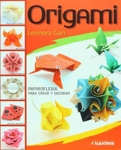 Origami/ Origami: Papiroflexia para crear y decorar  2008 edition cover