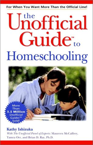 Unofficial Guide to Homeschooling   2000 9780028638140 Front Cover