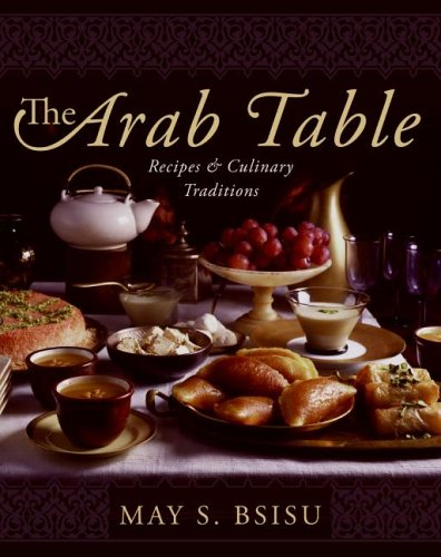 Arab Table Recipes and Culinary Traditions  2005 edition cover
