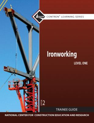 Ironworking, Level 1  2nd 2012 9780132137140 Front Cover