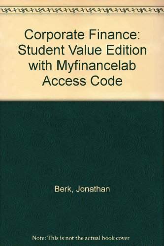 Corporate Finance, Student Value Edition Plus NEW MyFinanceLab with Pearson EText -- Access Card Package  3rd 2014 edition cover