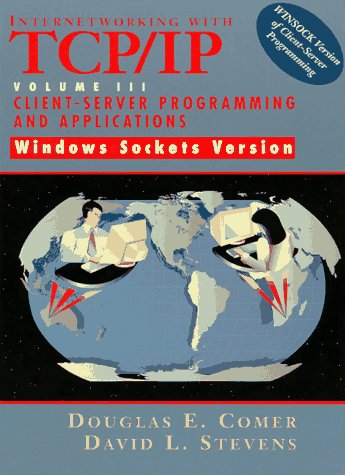 Internetworking with TCP/IP Client/Server Programming and Applications for the Windows Socket  1997 9780138487140 Front Cover