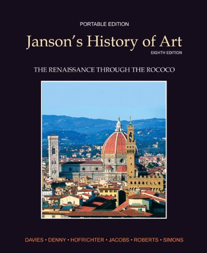 Janson's History of Art The Renaissance Through the Rococo 8th 2012 (Revised) edition cover