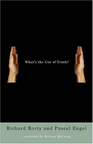 What's the Use of Truth?   2007 9780231140140 Front Cover