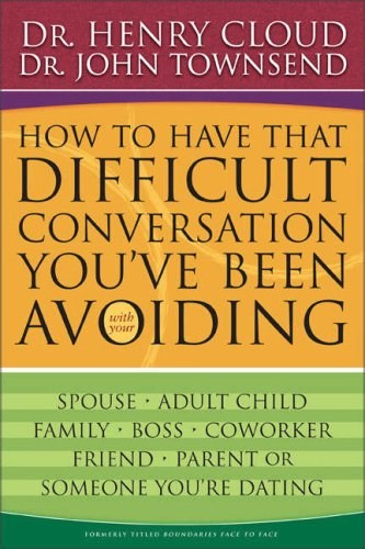 How to Have That Difficult Conversation You've Been Avoiding   2006 edition cover