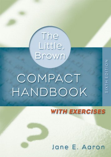 Little, Brown Compact Handbook with Exercises  6th 2007 (Revised) edition cover