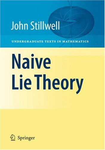 Naive Lie Theory   2008 edition cover