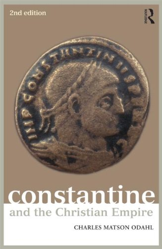 Constantine and the Christian Empire  2nd 2013 (Revised) edition cover