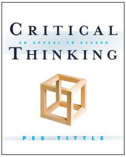 Critical Thinking An Appeal to Reason  2011 edition cover