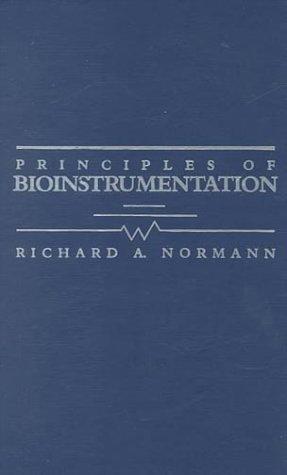 Principles of Bioinstrumentation   1988 9780471605140 Front Cover