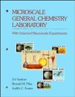 Microscale General Chemistry Laboratory with Selected Macroscale Experiments   1993 9780471621140 Front Cover