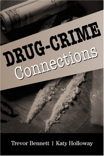 Drug-Crime Connections   2008 9780521687140 Front Cover