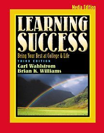 Learning Success Being Your Best at College and Life 3rd 2002 (Revised) 9780534573140 Front Cover