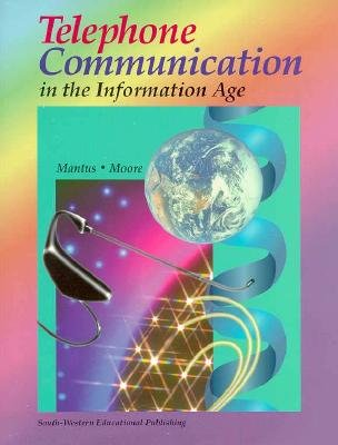 Telephone Communication in the Information Age  1st 1996 9780538715140 Front Cover