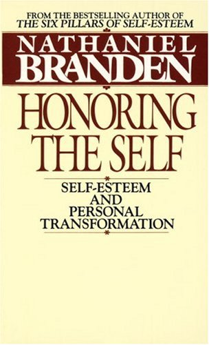 Honoring the Self The Pyschology of Confidence and Respect  1983 edition cover