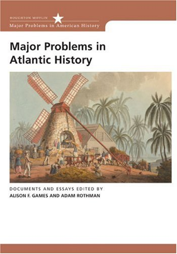 Major Problems in Atlantic History Documents and Essays  2008 edition cover