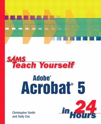 Adobe Acrobat 5   2002 9780672323140 Front Cover
