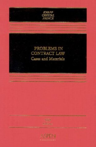 Problems in Contract Law Cases and Materials 5th 2003 (Revised) edition cover