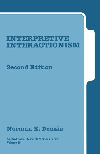Interpretive Interactionism  2nd 2001 (Revised) edition cover
