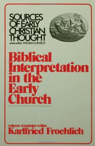 Biblical Interpretation in the Early Church N/A edition cover
