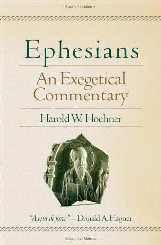 Ephesians An Exegetical Commentary  2002 edition cover