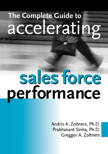 Complete Guide to Accelerating Sales Force Performance  N/A edition cover