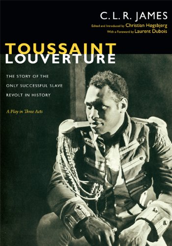 Toussaint Louverture The Story of the Only Successful Slave Revolt in History; a Play in Three Acts  2013 edition cover