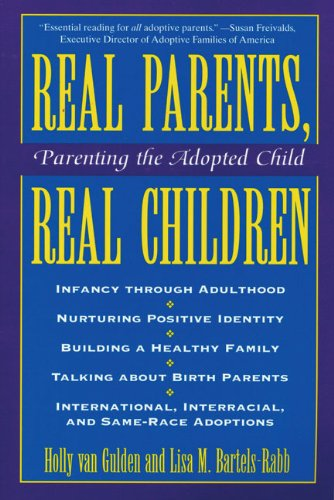Real Parents, Real Children Parenting the Adopted Child  1995 edition cover