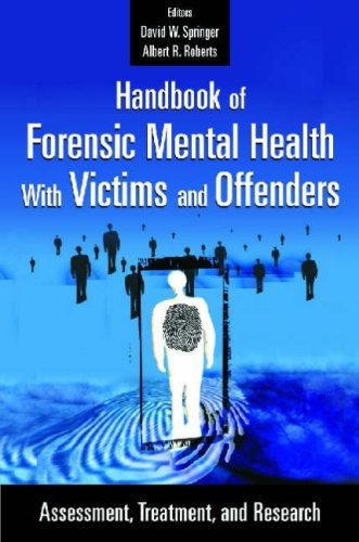 Handbook of Forensic Mental Health with Victims and Offenders Assessment, Treatment, and Research  2007 edition cover