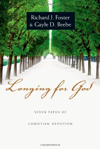 Longing for God Seven Paths of Christian Devotion  2009 edition cover