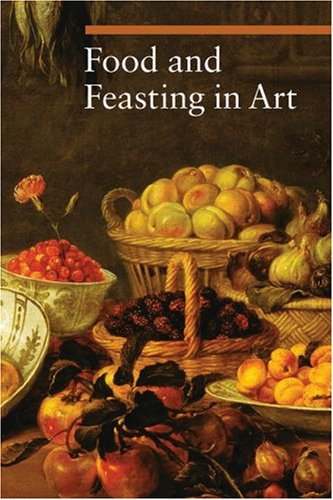 Food and Feasting in Art   2008 edition cover