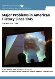 Major Problems in American History Since 1945:  4th 2013 9781133944140 Front Cover