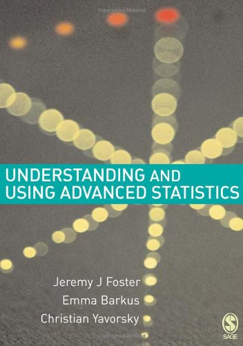 Understanding and Using Advanced Statistics A Practical Guide for Students  2006 edition cover