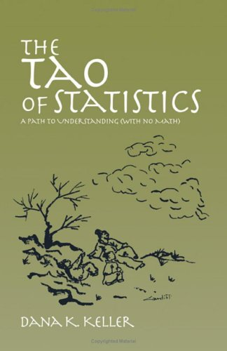 Tao of Statistics A Path to Understanding (with No Math)  2006 edition cover