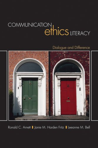 Communication Ethics Literacy Dialogue and Difference  2009 edition cover