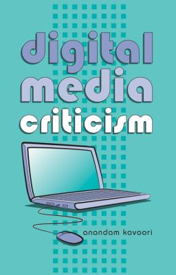 Digital Media Criticism   2010 edition cover