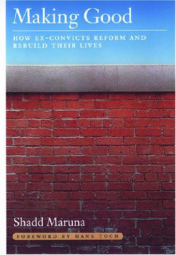 Making Good How Ex-Convicts Reform and Rebuild Their Lives  2001 edition cover