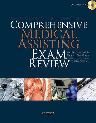 Comprehensive Medical Assisting Exam Review Preparation for the CMA, RMA and CMAS Exams 3rd 2011 edition cover