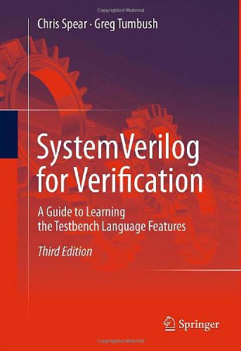 SystemVerilog for Verification A Guide to Learning the Testbench Language Features 3rd 2012 edition cover