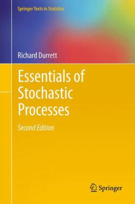 Essentials of Stochastic Processes  2nd 2012 edition cover