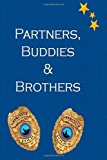 Partners, Buddies and Brothers  N/A 9781490331140 Front Cover