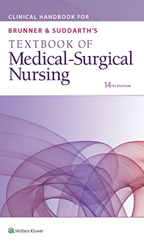 Clinical Handbook for Brunner & Suddarth's Textbook of Medical Surgical Nursing  14th 2016 (Revised) 9781496355140 Front Cover